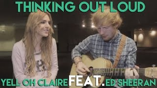 Thinking out loud - Ed Sheeran feat. Claire Audrin
