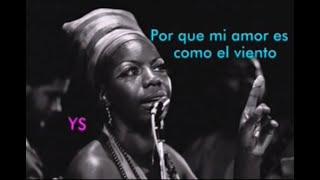 Nina Simone - Wild is the wind (subtítulos español)