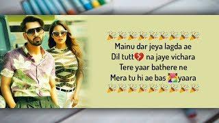 Sakhiyaan Lyrics - Maninder Buttar, MixSingh, Babbu   Sakhiyan Full Song Lyrical Video