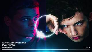 Martin Garrix & Troye Sivan - There For You (Bass Boosted)