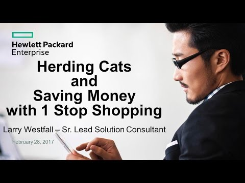 GTI2017 Sn7a: Herding Cats and Saving Money with 1 Stop Shopping - HPE