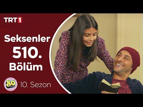Seksenler 510. Bölüm