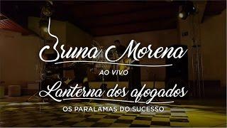 Bruna Morena - Lanterna dos afogados (Os Paralamas do Sucesso Cover Ao Vivo)