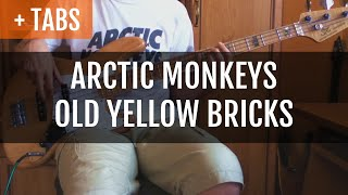 Arctic Monkeys - Old Yellow Bricks (Bass Cover with TABS!)