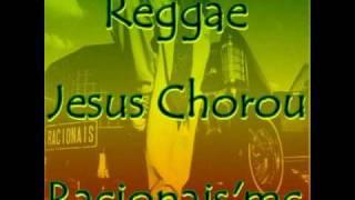 Reggae Jesus Chorou Racionais 'mc