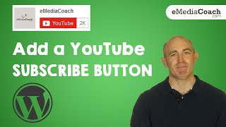 Add a YouTube Subscribe Button - WordPress Website