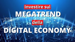 Investire sul Megatrend della Digital Economy con gli ETF