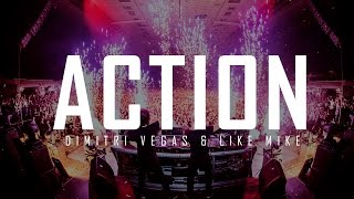 Dimitri Vegas & Like Mike - Action (Official Audio)