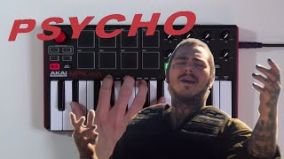 Psycho by Post Malone | Akai MPK Mini MKII Instrumental Cover