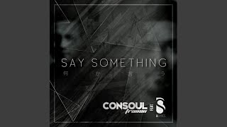 Say Something (Energy Deejays Radio Edit)