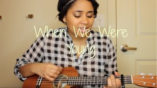 When We Were Young - Adele (Ukulele Cover)