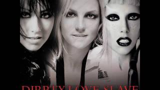 Dirrty Love Slave (Strobelight Mashup)