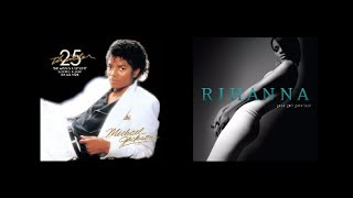 Rihanna (Please Don't Stop The Music) Samples Michael Jackson (Wanna Be Startin' Somethin')