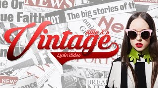 Vintage || Lyric Video || Allie X