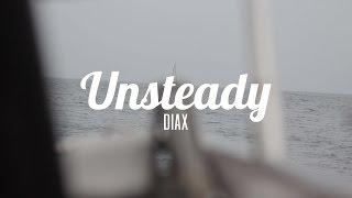 X Ambassadors - Unsteady (Diax Remix)