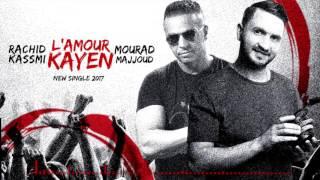Rachid Kasmi & Mourad Majjoud-Lamour Kayen 2017