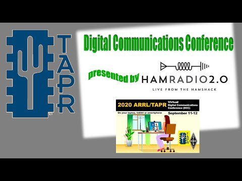 TAPR Digital Communications Conference 2020, Welcome and Intro