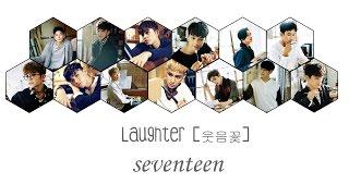 SEVENTEEN [세븐틴] - Laughter [웃음꽃] - Sub Español