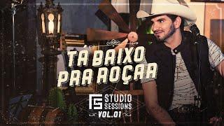 Loubet - Tá Baixo Pra Roçar | FS Studio Sessions Vol. 1 (Vídeo Oficial)