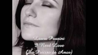 I Need Love - Laura Pausini (Tradução)
