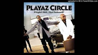 Playaz Circle - Look What I Got (prod. by Korleone)(Clean)