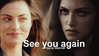 Hayley Marshall | See You Again  [+5x06]