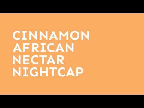 Cinnamon African Nectar Brandy Nightcap