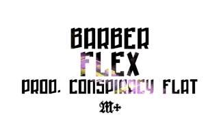 BARBER - FLEX [prod. CONSPIRACY FLAT]