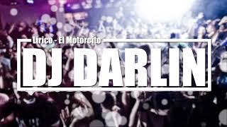 Lirico en la Casa - El Motorcito [In/Out Diferencia Edit]