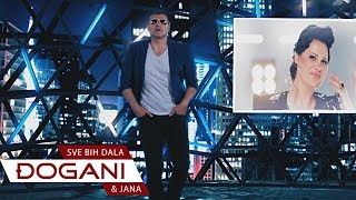 DJOGANI ft. Jana - SVE BIH DALA - Official video 2015 HD