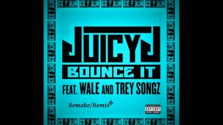 """Juicy J - Bounce It"" (Feat Wale , Trey Songz) (Remake) HD"