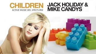 Children Jack Holiday Mike Candys HQ