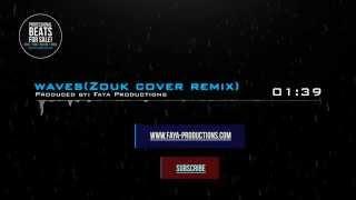 Mr Probz - Waves(Zouk Cover Remix)
