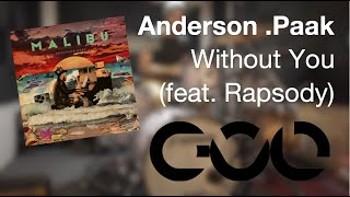 """Without You"" feat. Rapsody (Anderson .Paak) drum cover by CVL Drums"