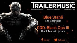 Call of Duty: Black Ops III - Black Market Update Trailer Music (Blue Stahli - The Beginning)