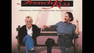 """I Want You (Love Theme from """"French Kiss) -Soundtrack aus dem Film French Kiss"""