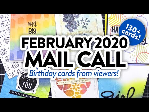 CARDS FROM YOU! – February 2020 Mail Call!