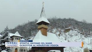 Sfantul Antonie cel Mare, ocrotitor al Manastirii Vodita