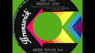 FOR YOUR PRECIOUS LOVE, Jackie Wilson & Count Basie, Brunswick #55365 1968