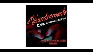 Dennis e Mc's Nandinho & Nego Bam - Malandramente ( John Diaz & Lexs Radio Edit )