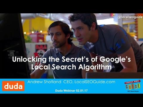 Unlocking Google's Local Search Algorithm - Duda Webinar with Andrew Shotland
