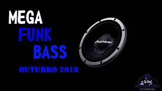 👑✔ MEGA FUNK BASS - OUTUBRO 2018 (DJ BIEL) ✔👑