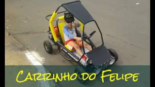 Primeiro carro do Felipe; kart cross; mini buggy; go kart