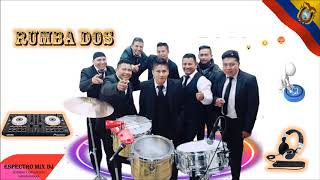 Mix - Orquestas en el 2019 - Rumba Dos 2019 -  Recordando Temas al Corazón - Espectro mix dJ