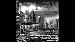 KDrew - Our City
