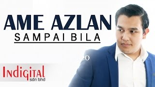 "Ame Azlan - Sampai Bila ((Official Lyric Video) Drama "" Hero Seorang Cinderella """