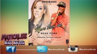 Noah Powa ft Jordanne Patrice & Velvet - More Than Me | Glamity Riddim