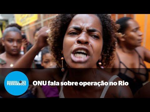 ONU pede  investigação independente sobre chacina no Rio