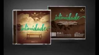 Tudo Que Eu Preciso - Débora Cristina (CD Intimidade)