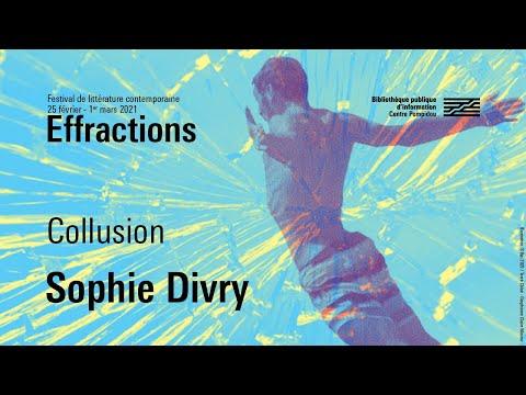 Vidéo de Sophie Divry